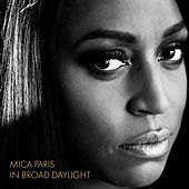 In Broad Daylight by Mica Paris