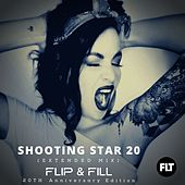 Shooting Star 20 (Extended 20th Anniversary Mix) von Flip And Fill