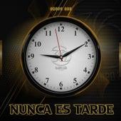 Nunca Es Tarde by Grupo 360