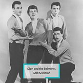 Dion and the Belmonts - Gold Selection de Dion