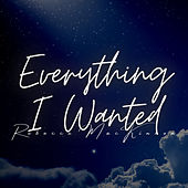 Everything I Wanted by Rebecca MacKinnon
