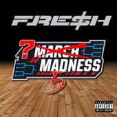 March Madness 5 von Fre$h