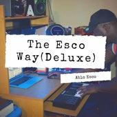 The Esco Way (Deluxe) by Ablo Esco