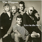 Live in the 80's de The Hippos