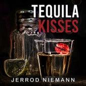 Tequila Kisses de Jerrod Niemann