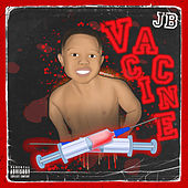 Vaccine by JB