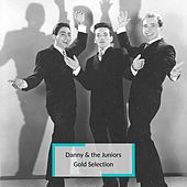 Danny & the Juniors - Gold Selection by Danny and the Juniors