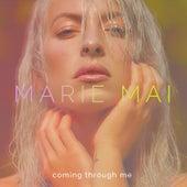 Coming Through Me de Marie-Mai