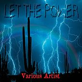 Let the Power by Various Artists