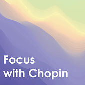 Focus With Chopin von Frédéric Chopin