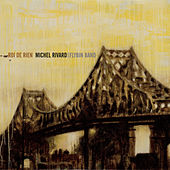 Roi de rien (Édition Deluxe) de Michel Rivard