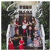 Serving Him in Song by Roller Family Bluegrass
