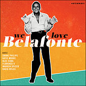 We Love Belafonte by We Love Belafonte