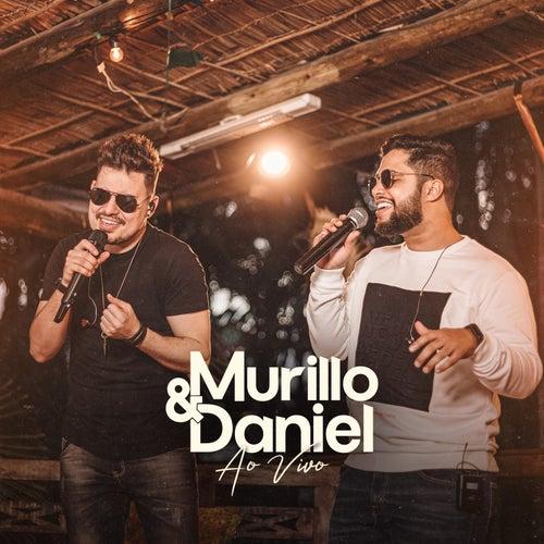 Murillo & Daniel - Ao Vivo de Murillo