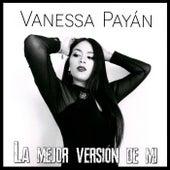 La mejor versión de mi by Vanessa Payán