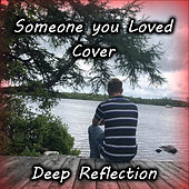 Someone You Loved (Cover version) von Deep Reflection