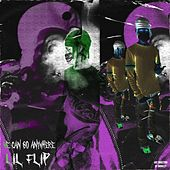 We Can Go Anywhere de Lil' Flip