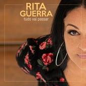 Tudo Vai Passar de Rita Guerra