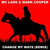 Change My Ways (Remix) de MC Lars