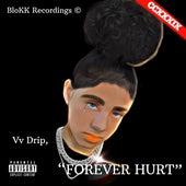 Forever Hurt de Vv Drip