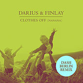 Clothes Off (Nanana) (Dash Berlin Remix) by Darius & Finlay