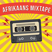 Afrikaans Mixtape von Various Artists