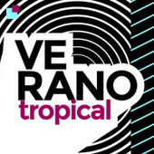 Verano Tropical von Various Artists