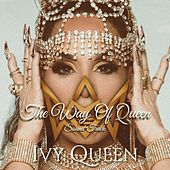 The Way Of Queen von Ivy Queen