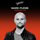 Dream On (The Voice Australia 2020 Performance / Live) by Mark Furze