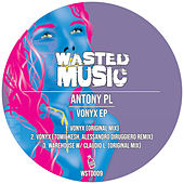 Vonyx EP by Antony Pl