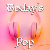 Today's Pop by Various Artists