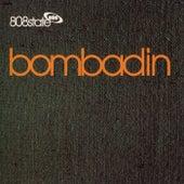 Bombadin by 808 State
