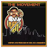The Movement by MDZ (Southern Hip-Hop)