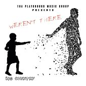 Weren't There by Big Country