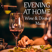 Evening At Home Wine & Dinner Music de Various Artists