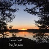 Return from Manala de Otherworld Ensemble