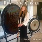 Rhythmic Circle de Lisa Ishwari Murphy