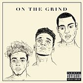 On the Grind by O.T.G.