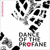 Dance of the Profane by Djversion666