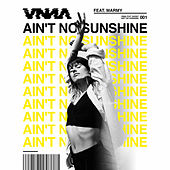 Ain't No Sunshine by VNNA