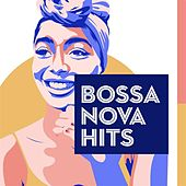 Bossa Nova Hits di Various Artists