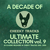 A Decade Of Cheeky: Ultimate Collection, Vol. 9 von Various Artists