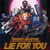 Lie for You de Snakehips & MO