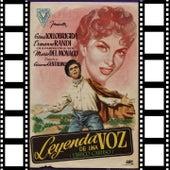 La Leyenda De Una Voz (Gina Lollobrigida Original Soundtrack) by Enrico Caruso