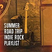 Summer Road Trip Indie Rock Playlist de The Rock Heroes, Indie Music, Alternative Indie Rock Bands