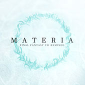 MATERIA: Final Fantasy VII Remixed by Materia Collective