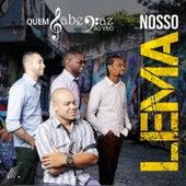 Nosso Lema (Ao Vivo) by Quem Sabe Faz Ao Vivo