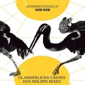 The Oracle (Glammerlicious Remix) / Journey To No End (Don Philippe Remix) von Web Web