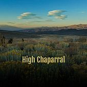 High Chaparral di Screamin' Jay Hawkins, Maria Callas, Gale Storm, Al Caiola, Art Pepper, Silvio Rodriguez, Howlin' Wolf, Melina Mercouri, Claude Debussy, The Clancy Brothers