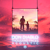 Thousand Faces (Acoustic) de Don Diablo